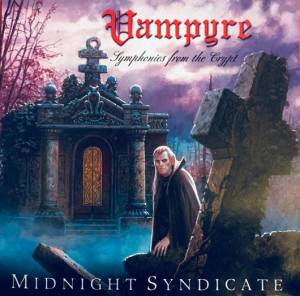 """The album cover of """"Vampyre: Symphonies from the Crypt"""" by Midnight Syndicate"""