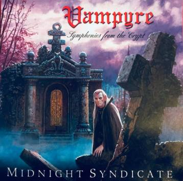 "The album cover of ""Vampyre: Symphonies from the Crypt"" by Midnight Syndicate"
