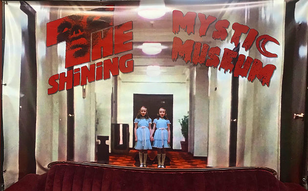"""""""The Shining"""" welcome banner at The Mystic Museum"""
