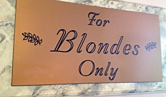 Sign to the blondes beauty room at the Hollywood Museum