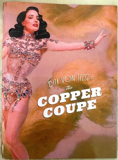 Dita Von Teese & The Copper Coupe program cover