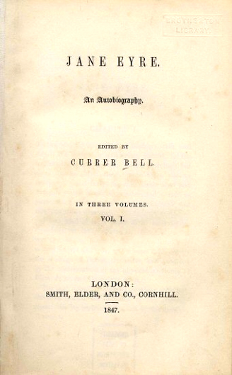 "The title page of the first edition of ""Jane Eyre"" bearing Charlotte's male pseudonym"
