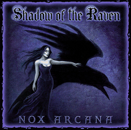 "Nox Arcana's 2007 Album ""Shadow of the Raven"""