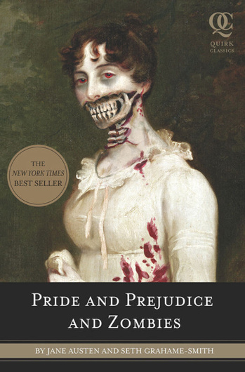 """Pride, Prejudice and Zombies"" by Seth Grahame-Smith"