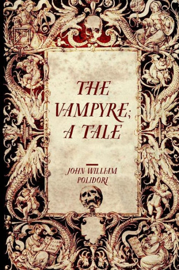 """The Vampyre"" by John William Polidori"