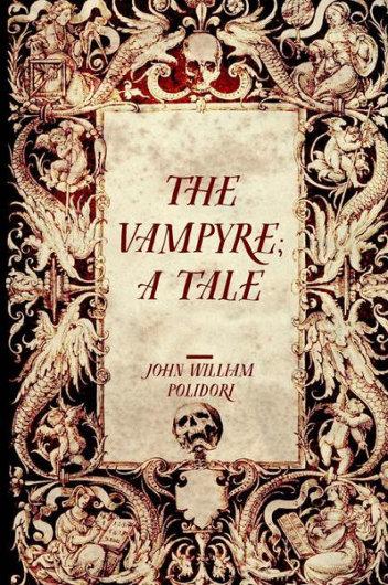 """The Vampyre"" by John William Polidori"