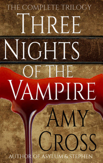 Three Nights of the Vampire by Amy Cross